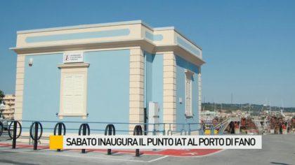 Sabato taglio del nastro per il nuovo punto IAT al Porto di Fano – VIDEO