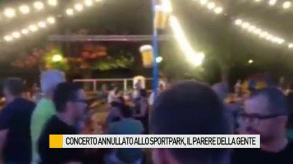 Concerto annullato allo SportPark, il parere della gente – VIDEO