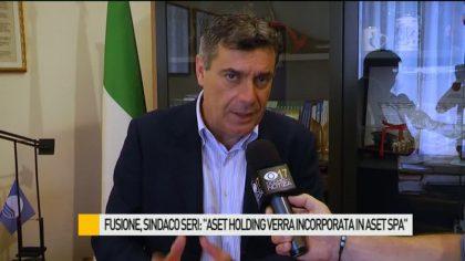 "Fusione, sindaco Seri: ""Aset Holding verrà incorporata in Aset Spa"" – VIDEO"