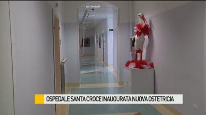 Ospedale Santa Croce, inaugurata la nuova ostetricia – VIDEO