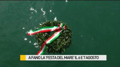 """A Fano la """"Festa del Mare"""" il 5 e 6 agosto – VIDEO"""