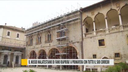 Museo Malatestiano di Fano, apertura a primavera con tutto il suo corredo – VIDEO