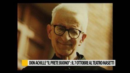 """Don Achille """"il prete buono"""",  appuntamento questa sera al Teatro Masetti – VIDEO"""