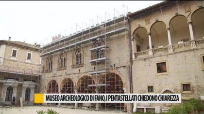 Museo archeologico di Fano, i pentastellati chiedono chiarezza – VIDEO
