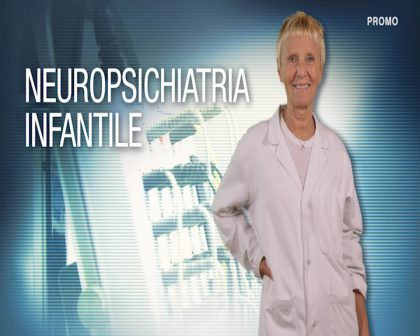 Missione Salute – Neuropsichiatria Infantile