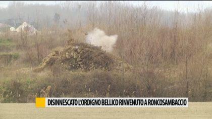 Disinnescato l'ordigno bellico rinvenuto a Roncosambaccio – VIDEO