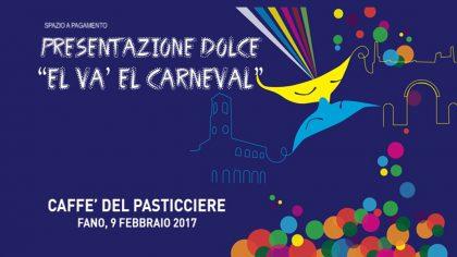 """Presentazione dolce """"el va el carneval"""" 2017"""