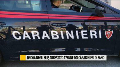 Droga negli slip, arrestato un 17enne dai carabinieri di Fano