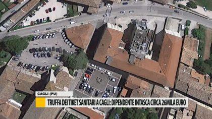 Truffa dei ticket sanitari a Cagli: dipendente intasca circa 26mila euro – VIDEO