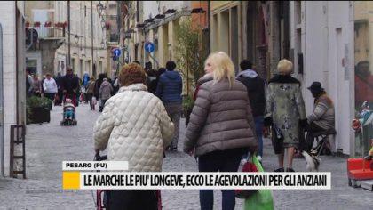 Le marche più longeve, ecco le agevolazioni per gli anziani – Video
