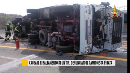Causa il ribaltamento di un TIR, denunciato il camionista pirata  – Video