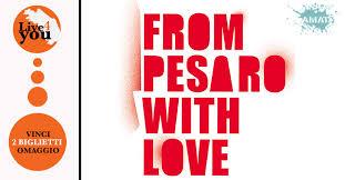 """""""from Pesaro with love"""", cartoline musicali dalla città"""