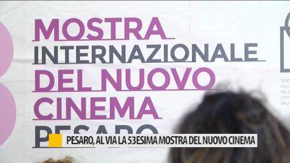Pesaro, al via la 53 esima edizione del nuovo cinema