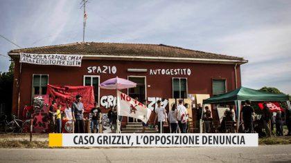 Caso Grizzly, l'opposizione denuncia