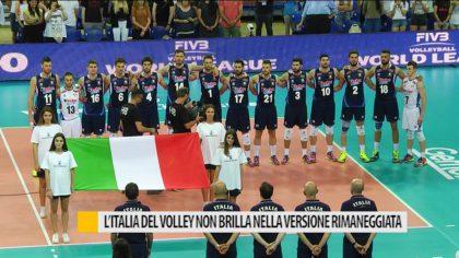 L'Italia del volley non brilla nella versione rimaneggiata