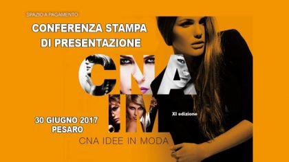 CONFERENZA PRESENTAZIONE CNA IDEE IN MODA 2017