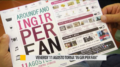 "Torna ""In gir per Fan"", venerdì 11 agosto 2017 – VIDEO"