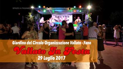 Vallato in Festa (29 luglio 2017)