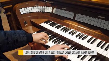 Concerti d'organo, dal 4 agosto nella chiesa di Santa Maria Nuova – VIDEO