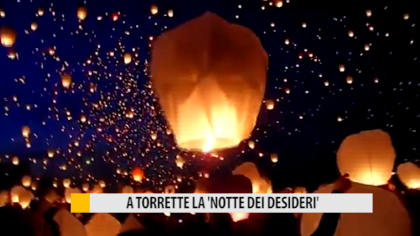 """A Torrette """"La notte dei desideri"""" – VIDEO"""