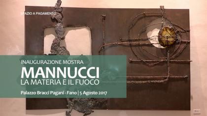 """Inaugurazione Mostra Mannucci """"La materia e il Fuoco"""" (5 agosto 2017)"""