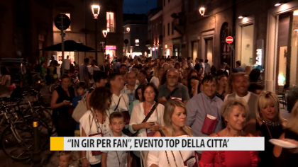 """IN GIR PER FAN"", evento top della città – VIDEO"