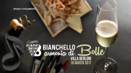 Bianchello, armonia di… Bolle (18 agosto 2017)