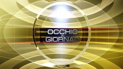Occhio ai GIORNALI 13/11/2017