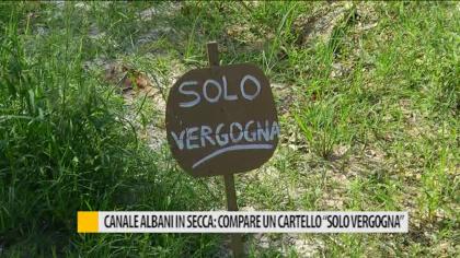 """Canale Albani in secca: compare un cartello """"Solo Vergogna"""" – VIDEO"""