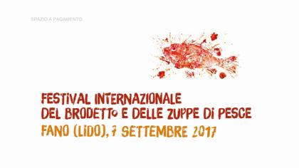 Festival Internazionale del Brodetto e delle zuppe di pesce (7 settembre 2017)