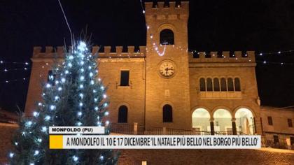 """A Mondolfo il 10 e il 17 dicembre """"Il Natale più bello nel borgo più bello"""" – VIDEO"""