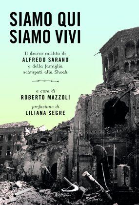 Shoa, giornata della memoria: il diario ritrovato di Alfredo Sarano