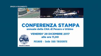 Conferenza stampa annuale della CNA di Pesaro e Urbino (29 dicembre 2017)