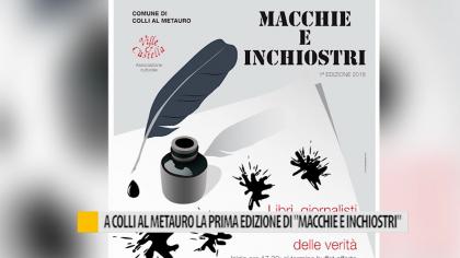 """A Colli al Metauro la prima edizione di """"Macchie e inchiostri"""" – VIDEO"""