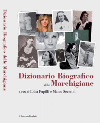 """8 marzo: esce il """"Dizionario biografico delle Marchigiane"""", 20 incontri sul territorio"""