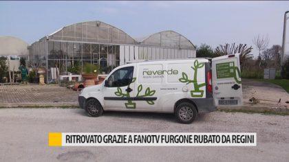 Ritrovato grazie a FanoTV furgone rubato di Regini Garden – VIDEO