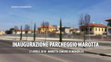 Inaugurazione Parcheggio Marotta (27 aprile 2018)