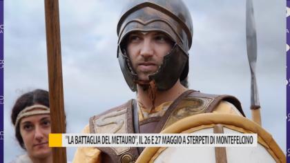 """""""La battaglia del Metauro"""", il 26 e 27 maggio a Sterpeti di Montefelcino – VIDEO"""