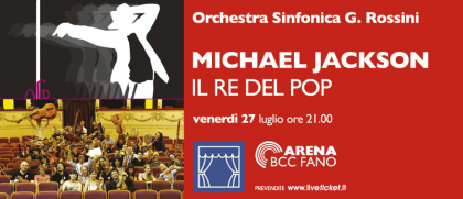 """""""Michael Jackson-Il re del pop"""": venerdì nuovo spettacolo dell'Orchestra Rossini alla BCC Arena"""