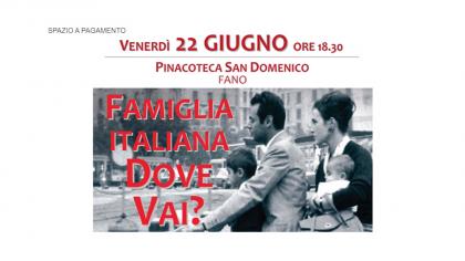 Famiglia italiana dove vai? (22 giugno 2018)