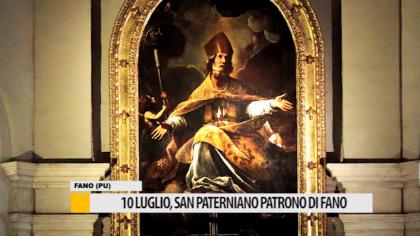 10 luglio, San Paterniano patrono di Fano – VIDEO