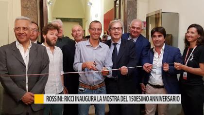 Rossini: Ricci inaugura la mostra del 150esimo anniversario – VIDEO