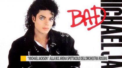 """""""Michael Jackson"""": alla BCC Arena spettacolo dell'orchestra Rossini – VIDEO"""