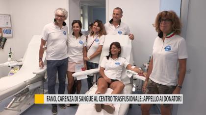 Fano, carenza di sangue al centro trasfusionale: appello ai donatori – VIDEO