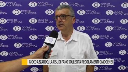 Gioco d'azzardo, la CISL di Fano sollecita regolamenti omogenei – VIDEO