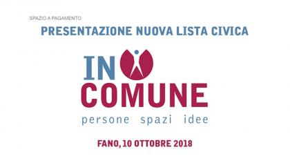 IN COMUNE Presentazione nuova lista civica (10 ottobre 2018)