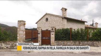 Fermignano, rapina in villa. Famiglia in balia dei banditi – VIDEO