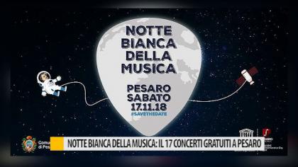 Notte Bianca della musica: il 17 concerti gratuiti a Pesaro – VIDEO