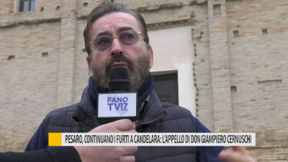 Pesaro, continuano i furti a Candelara: l'appello di Don Giampiero Cernuschi – VIDEO