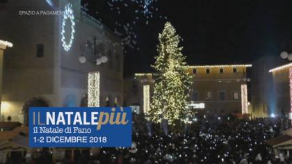 Il Natale più Fano (1 – 2 dicembre 2018)